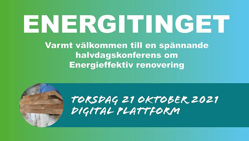 """Blågrön bakgrund med texten """"Energitinget - välkommen till en spännande halvdagskonferens om energieffektiv renovering"""""""